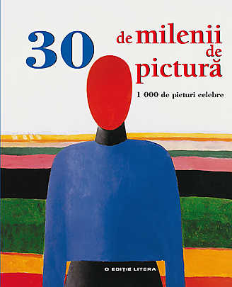 30 DE MILENII DE PICTURA. 1000...