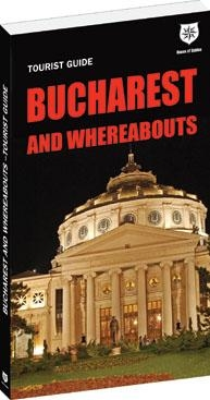 BUCHAREST AND WHEREABOUTS