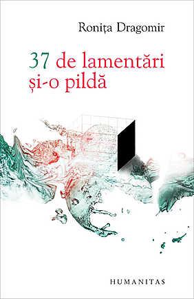 37 DE LAMENTARI SI-O PILDA