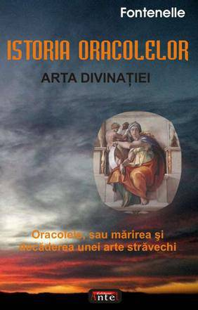 ISTORIA ORACOLELOR. ARTA DIVINATIEI