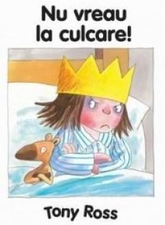 MICA PRINTESA- NU VREAU LA CULCARE !