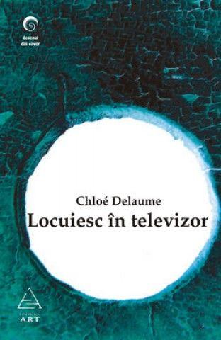 LOCUIESC IN TELEVIZOR .