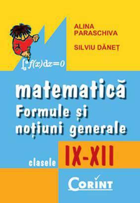 FORMULE MATEMATICE - CL S. IX-XII ED.II