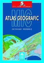 MIC ATLAS GEOGRAFIC-REE DITARE