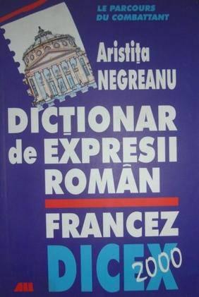 DICTIONAR EXPRESII ROM FR, DICEX
