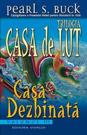 CASA DE LUT - CASA DEZBINATA VOLUMUL 3
