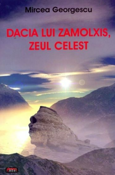 DACIA LUI ZAMOLXIS. ZEUL CELEST