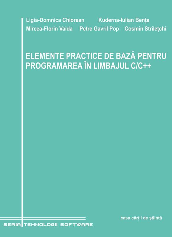 ELEMENTE PRACTICE DE BAZA PENTRU PROGRAMAREA IN LIMBAJUL C/C++