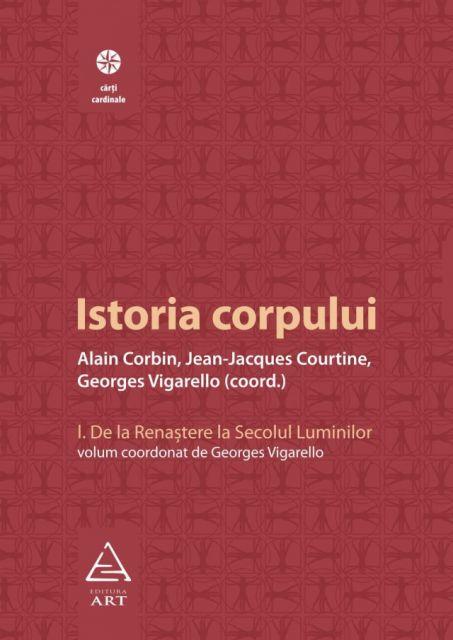 ISTORIA CORPULUI, VOL I