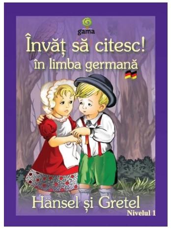 HANSEL SI GRETEL - INVAT SA CITESC IN LIMBA GERMANA