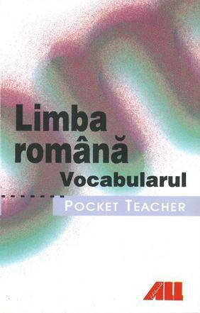 VOCABULAR LIMBA ROMANA POCKET TEACHER