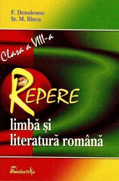 REPERE – LIMBA SI LITER ATURA ROMANA CLASA A VI