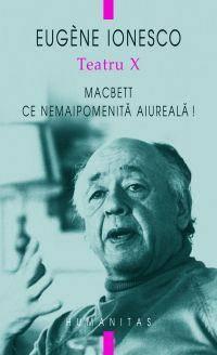 Teatru X .Eugen Ionesco .