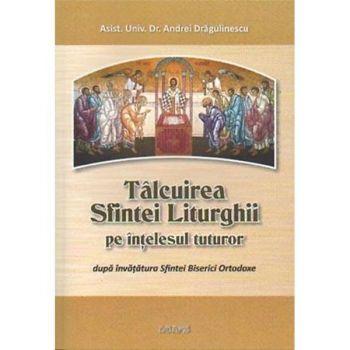 TALCUIREA DUMNEZEIESTII LITURGHII