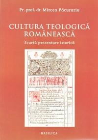 CULTURA TEOLOGICA ROMANEASCA