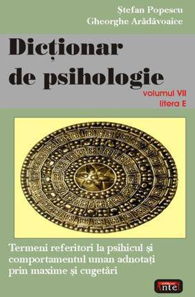 DICTIONAR DE PSIHOLOGIE VOLUMUL 7