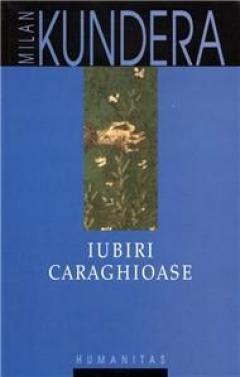 IUBIRI CARAGHIOASE .