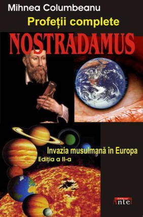 NOSTRADAMUS. PROFETII COMLETE