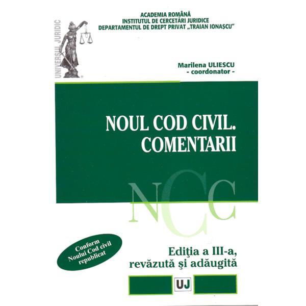 NOUL COD CIVIL. COMENTARII EDITIA 3