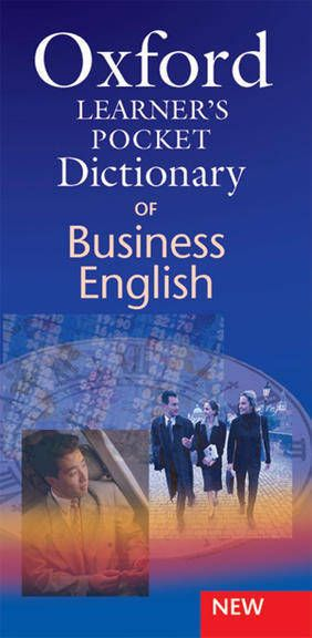 OXFORD LEARNER\'S POCKET DICTIONARY OF BUSINESS ENGLISH