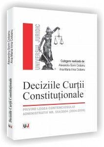 DECIZIILE CURTII CONSTI TUTIONALE - PRIVIND LEG