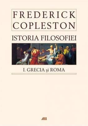 ISTORIA FILOSOFIEI. GRE CIA SI ROMA