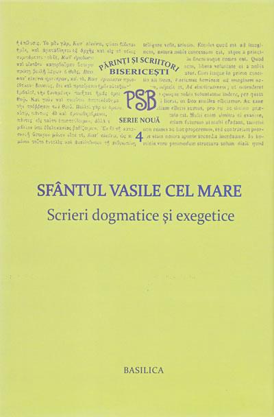SCRIERI DOGMATICE SI EXEGETICE-P.S.B. VOLUMUL 4 (NOUA COLECTIE)