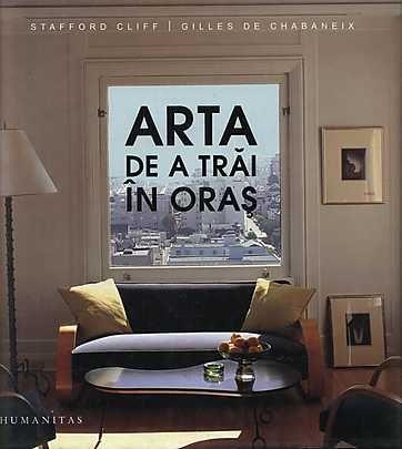 ARTA DE A TRAI IN ORAS .