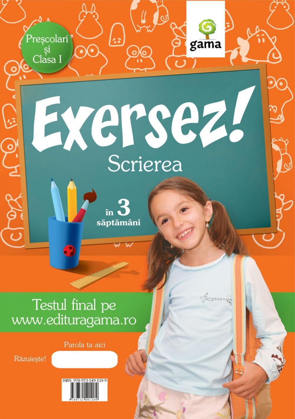 SCRIEREA/ EXERSEZ