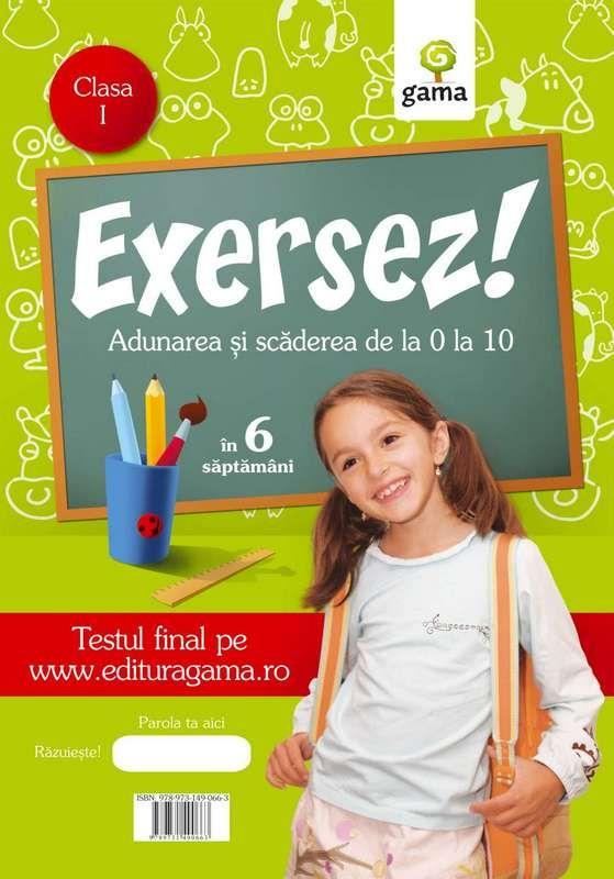 ADUNAREA SI SCADEREA 1 - 10/ EXERSEZ