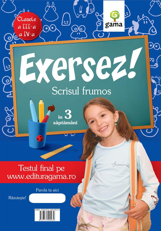 SCRISUL FRUMOS/ EXERSEZ