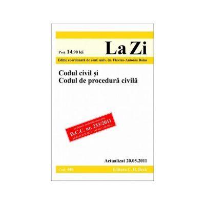 CODUL CIVIL SI CODUL DE PROCEDURA CIVILA ( COD 440 ) ACTUALIZAT LA 20.05.2011