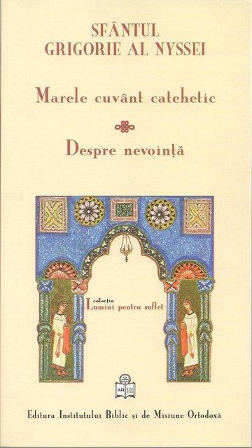MARELE CUVANT CATEHETIC, DESPRE NEVOINTA