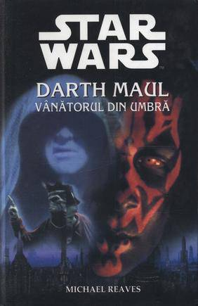 STAR WARS-DARTH MAUL, VANATORUL DIN UMBRA-11