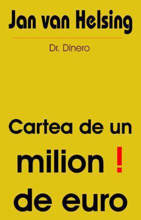 CARTEA DE UN MILION DE EURO