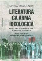 LITERATURA CA ARMA IDEOLOGICA