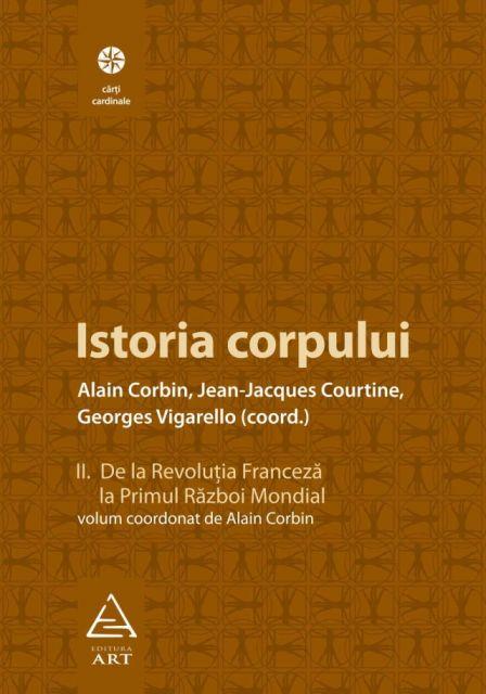 ISTORIA CORPULUI, VOL II