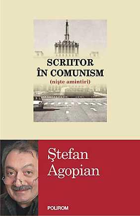 SCRIITOR IN COMUNISM (NISTE AMINTIRI)