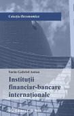 INSTITUTII FINANCIAR-BANCARE INTERNATIONALE