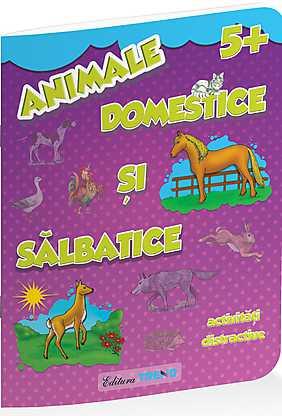 ANIMALE DOMESTICE SI SALBATICE 5+
