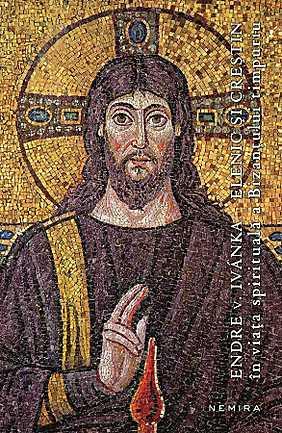 ELENIC SI CRESTIN IN VIATA SPIRITUALA A BIZANTULUI TIMPURIU (PB)