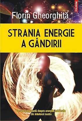 STRANIA ENERGIE A GINDIRII