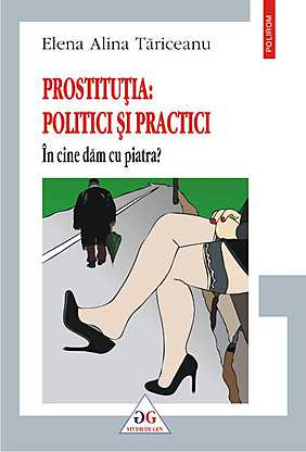 PROSTITUTIA: POLITICI SI PRACTICI