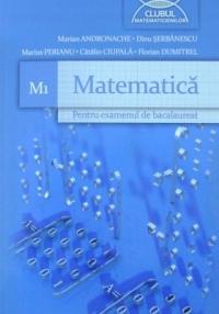 M1 MATEMATICA PENTRU BACALAUREAT