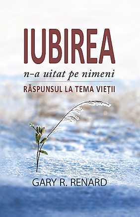 IUBIREA N-A UITAT PE NIMENI