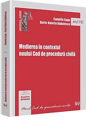 MEDIEREA IN CONTEXTUL NOULUI COD DE PROCEDURA CIVILA