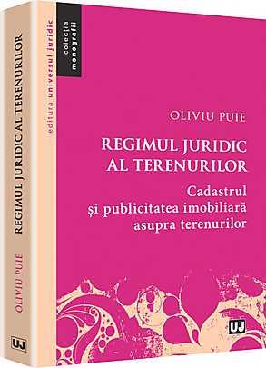 REGIMUL JURIDIC AL TERENURILOR. CADASTRUL SI PUBLICITATEA IMOBILIARA ASUPRA TERENURILOR.