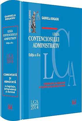 LEGEA CONTENCIOSULUI ADMINISTRATIV. EDITIA 2