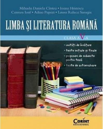 LIMBA SI LITERATURA ROMANA CLS A V-A  CIRSTEA