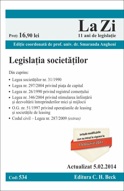 LEGISLATIA SOCIETATILOR LA ZI COD 534 ACTUALIZARE 05.02.2014